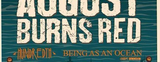 Hundredth & Being As An Ocean to Tour with August Burns Red in the UK