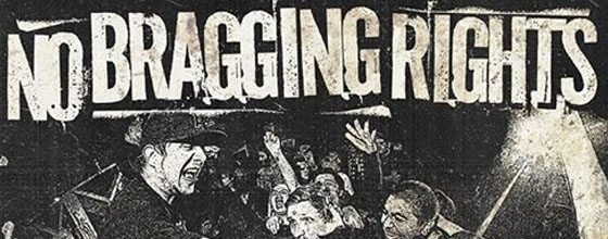 No Bragging Rights Announce UK/European Tour with To The Wind & Light Your Anchor