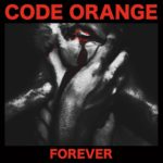 code orange forever album art