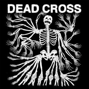 Dead Cross Self Titled Album Artwork
